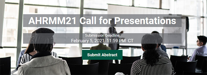 AHRMM21 Call for Presentations